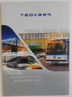 NYCTA Prevost 2015 X3-45 Commuter Coach Drivers Guide